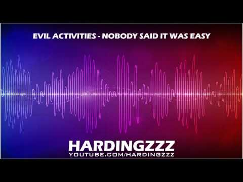 Evil Activities - Nobody Said It Was Easy  (Coldplay Remix)