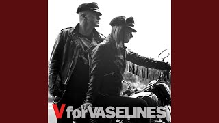 Provided to YouTube by Republic of Music High Tide Low Tide · The Vaselines V For Vaselines (Bonus Track Version) ℗ 2014 Rosary Music ℗ Rosary Music ...