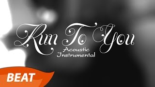 Lasse Lindh - Run To You - Acoustic Instrumental [Beat By Rhy]