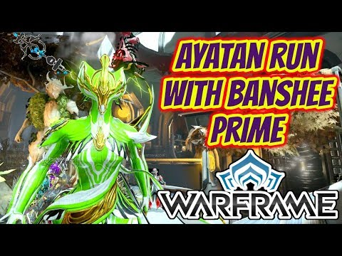 Warframe | Ayatan Run With Banshee Prime