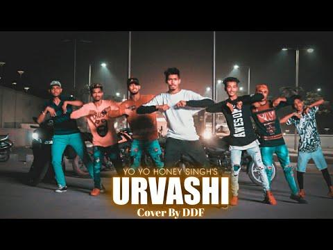 Urvashi Uravshi | Yo Yo Honey Singh | Short Dance Film By DDF CREW