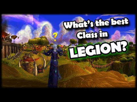 What class to play in Legion