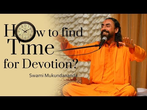 Q&A with Swami Mukundananda #1 : How To Find Time For Devotion?