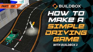 How To Make A Simple Driving Game With Buildbox 3 - Part 1 screenshot 3