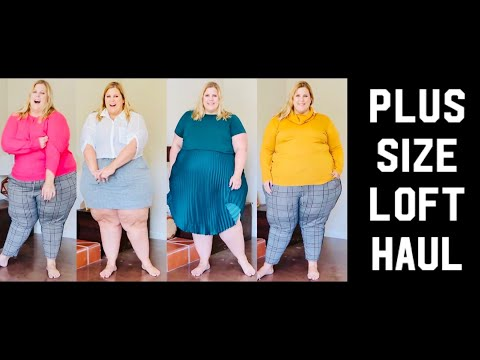 Loft Plus Size Clothing Haul: I Cant Even Make This Stuff Up