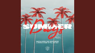 Play Summer Days (feat. Macklemore & Patrick Stump of Fall Out Boy)