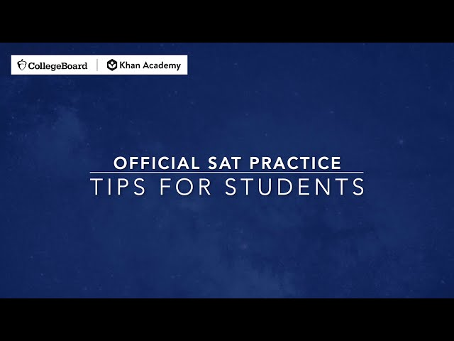 Official SAT Practice Tips for Students