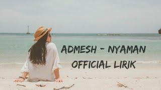 Gambar cover Andmesh - Nyaman ( Official Lirik )