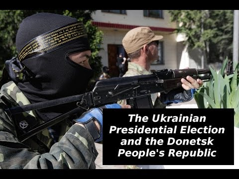 The Conversation - The Ukrainian Presidential Election and the Donetsk People's Republic