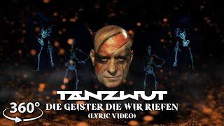Tanzwut - Die Geister die wir riefen (360° Lyric Video)