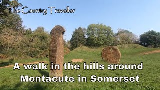 A walk in the hills around Montacute in Somerset, with commentary #montacute