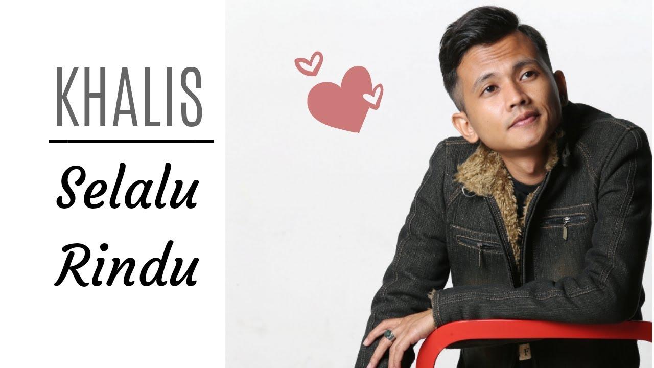 KHALIS - Selalu Rindu (Official Lyrics Video)