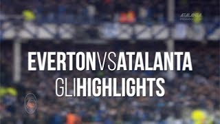 UEL Everton-Atalanta gli highlights