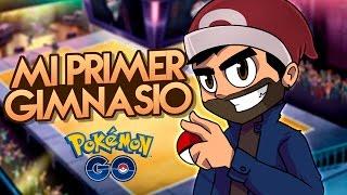 MI PRIMER GIMNASIO - Pokemon GO | iTownGamePlay