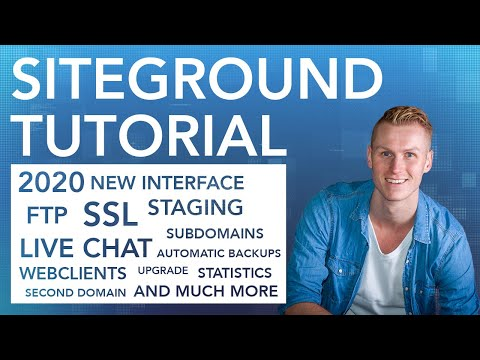 Siteground Tutorial 2020 | 37 Awesome Features