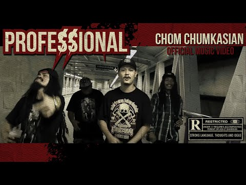 Professional [มืออาชีพ]  - Chom Chumkasian (Official MV)