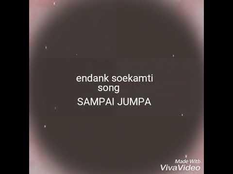 Lagu Perpisahan Sekolah ENDANK SOEKAMTI SAMPAI JUMPA ( LIRIK VIDEO )