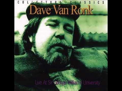 Dave Van Ronk - LIVE 1967 - Song Of The Wandering Aengus