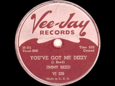 JIMMY REED   You've Got Me Dizzy   NOV '56