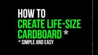 How to make life sized cardboard cutouts