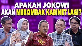 Apakah Jokowi akan Merombak Kabinet Lagi? | Ketika Jokowi Minta Maaf - ROSI (5)