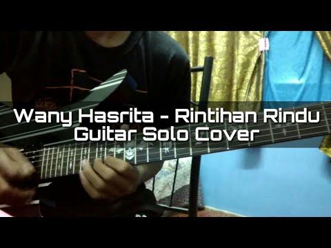 Wany Hasrita - Rintihan Rindu (Guitar Solo Cover)