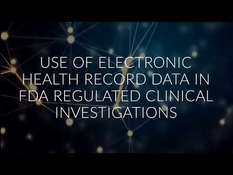 Use of Electronic Health Record Data In Fda Regulated Clinical Investigations