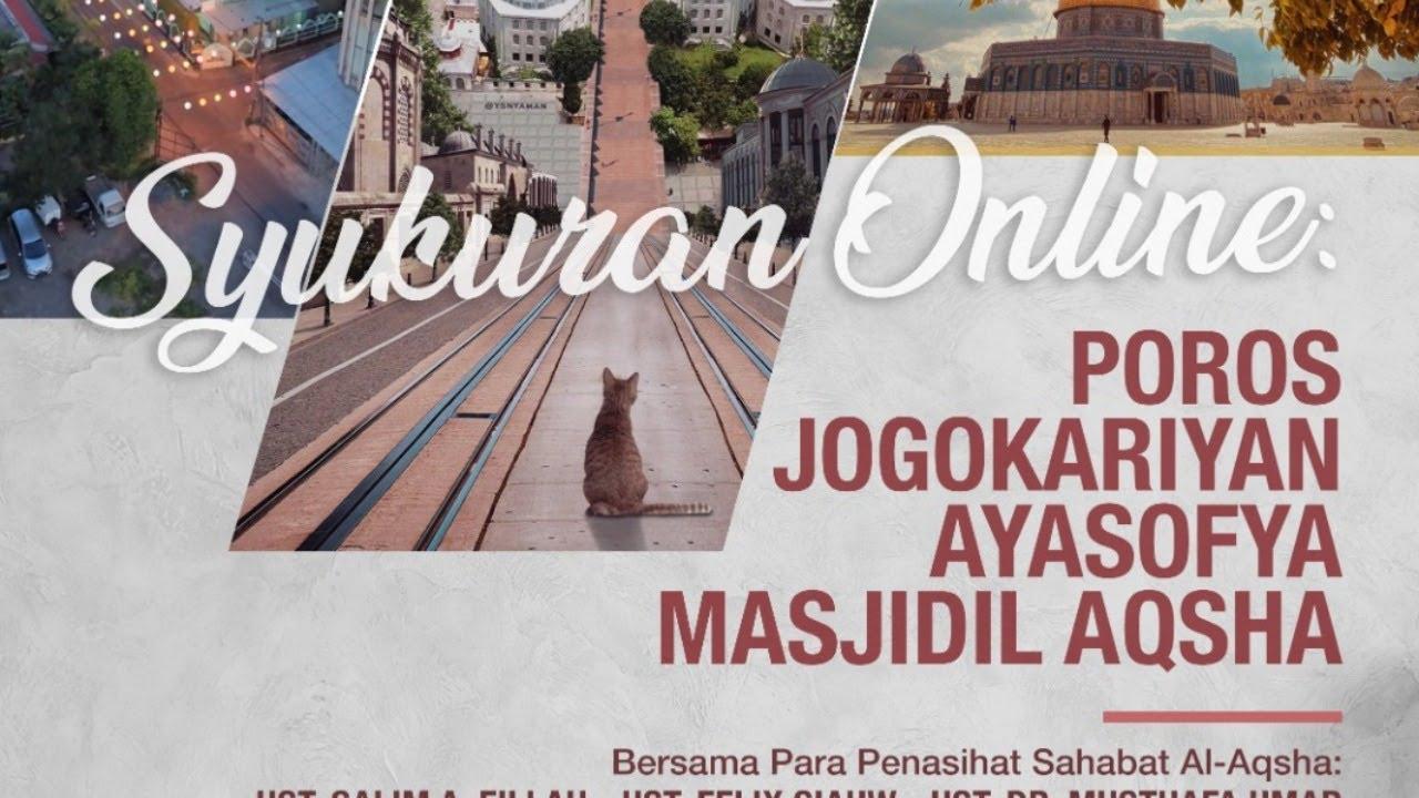 RELAY - Syukuran Online: POROS JOGOKARIYAN - AYASOFYA - MASJIDIL AQSHA