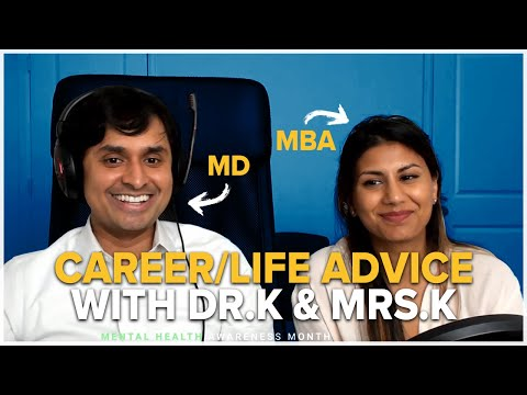 Career & Life Advice With Dr. K And Mrs. K