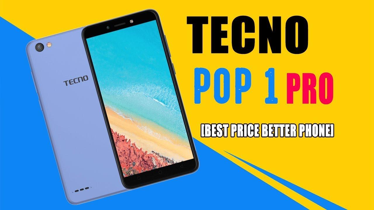 Tecno Pop 1 Pro Specifications [Best price better phone]