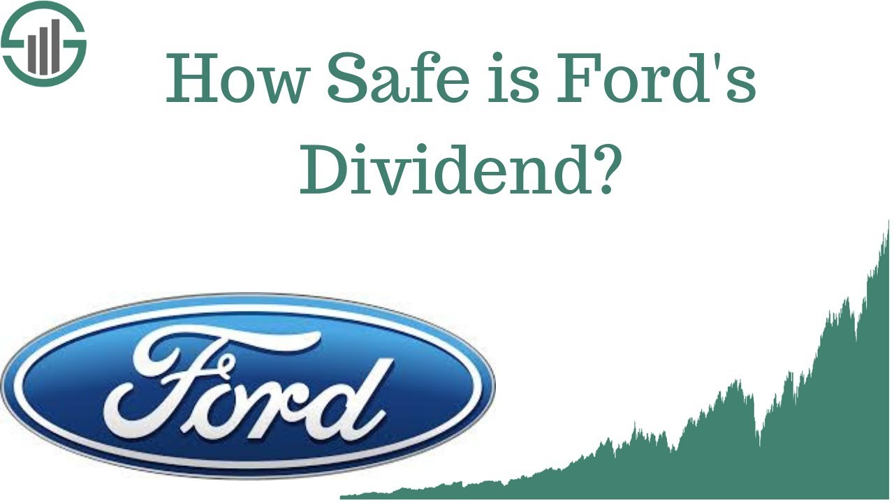 7 Point Ford Dividend 2019 Guide Expert Analysis Investing Daily