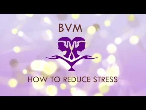 HOW TO: REDUCE STRESS