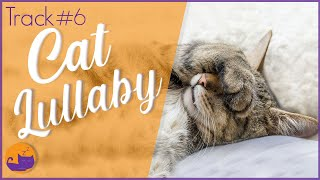 Sweet Dreams Music for Cats - #6 Soft Songs for Cats and Kittens 💜