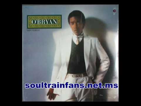 """SOULTRAINFANS MP3 JUKEBOX: O'Bryan """"LOVE HAS FOUND ITS WAY"""" 1982"""