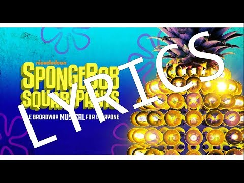 LYRICS  Just A Simple Sponge  SpongeBob SquarePants, The New Musical CAST RECORDING
