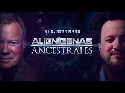 WILLIAM SHATNER PRESENTA ALIENIGENAS ANCESTRALES - CROSSOVER HISTORY LATIN AMERICA