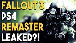 FALLOUT 3 PS4 Remaster LEAKED?! and MAJOR PlayStation 4 Game Delays!