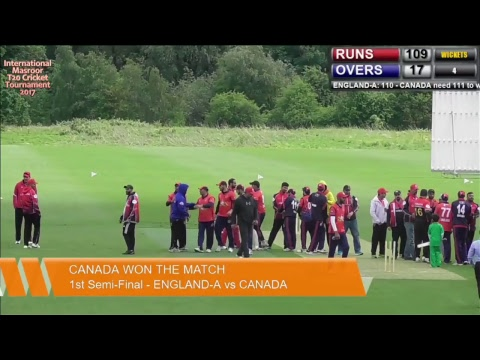 1st Semi-Final - ENGLAND-A vs CANADA