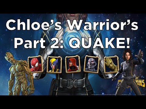 Chloe's Warrior's of Awesomeness Part 2: Quake - Full 100% Run - Marvel Contest of Champions