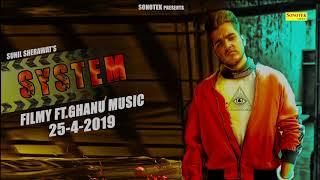 System Motion Poster | Sunil Sherawat, Filmy | New Haryanvi Songs Haryanavi 2019 | Sonotek