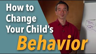 """""""Two Tools You NEED To Change Your Child's Behavior"""""""