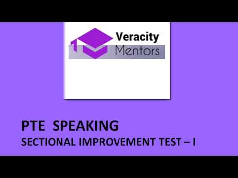 PTE Speaking Sectional Improvement Test I
