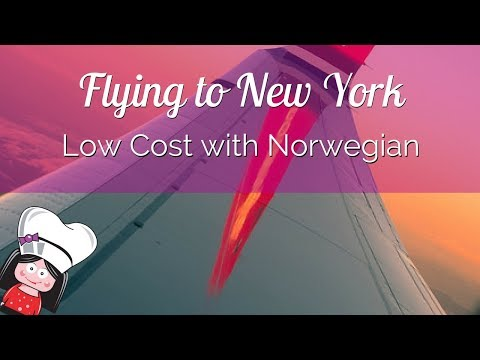 FLYING LOW COST to NEW YORK with Norwegian Airlines: My honest REVIEW