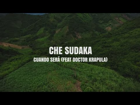 Che Sudaka - Cuando Sera - feat. Dr  Krapula