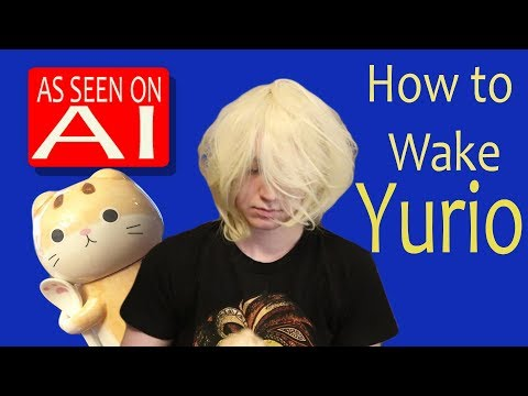 How to Wake Yurio - Yuri on Ice