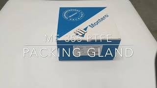 MF-355 PTFE Packing Gland