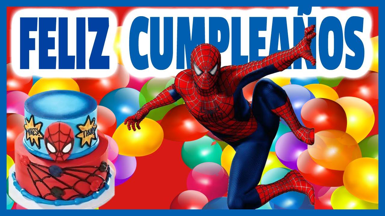 Cumpleanos Feliz Hombre Arana Spiderman Los Juguetes Animados