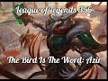 League of Legends 356 - The Bird Is The Word: Azir