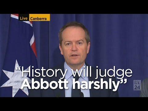 'History will judge Tony Abbott very harshly': Shorten