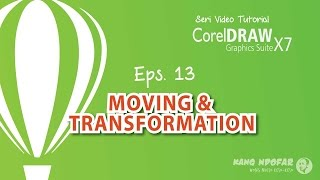 Moving dan Transformation CorelDraw X7